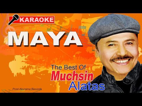 Muchsin Alatas - Maya