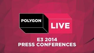 E3 2014 Press Conference Live Streams