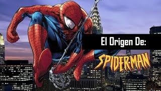 El Origen De Spiderman
