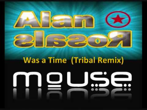 DJ Mouse & DJ Alan Rosales - Whigfield - Was a Time (Tribal Remix) Waracha 2010