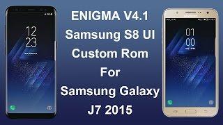 Install Enigma V4.1 S8 Custom Rom Samsung J7 2015 [Volte][NoBugs]