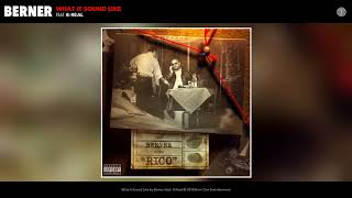 """Berner feat. B-Real """"What It Sound Like"""" (Prod by Scott Storch) [Official Audio]"""