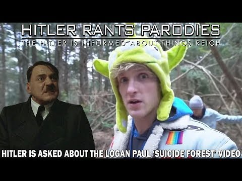 Hitler is asked about the Logan Paul 'suicide forest' video controversy