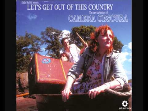 Camera Obscura - Return To Send Her