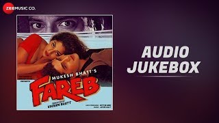 Fareb Full Movie Audio Jukebox | Faraaz Khan & Suman Rangnathan | Jatin Lalit