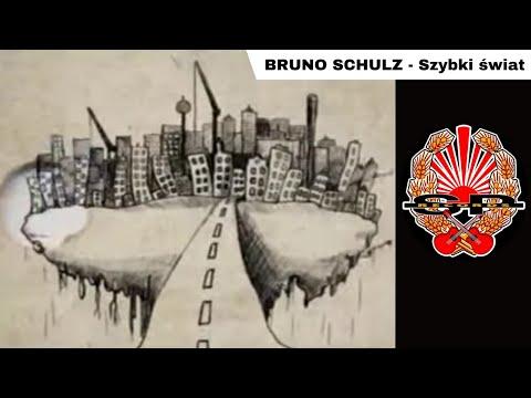 Szybki Świat - Bruno Schulz