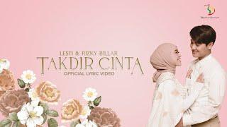 Download lagu Lesti & Rizky Billar - Takdir Cinta |  Lyric Video