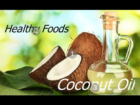 Health Benefits Of Coconut Oil - Amazing Facts About Virgin Coconut Oil