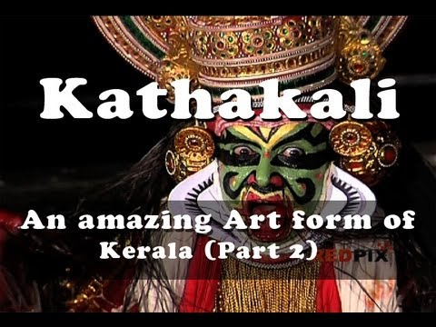 Kathakali - An Amazing Art Form Of Kerala (part 2) video