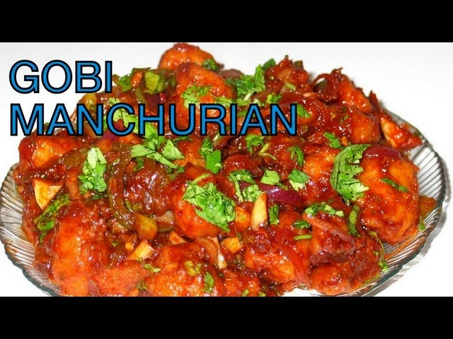 HOW TO COOK GOBI MANCHURIAN INDIAN RECIPE CAULIFLOWER VEGETABLE DELIGHT