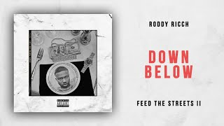 Roddy Ricch - Down Below (Feed the Streets 2)