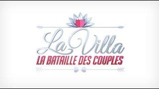 La villa La bataille des couples Episode 22 - 14 août 2018