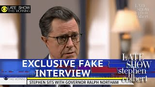 Stephen Interviews Gayle King's Interview Of Ralph Northam