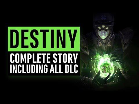 Destiny   Complete Story Recap Including all DLC   Ready for Destiny 2