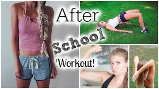 After School Workout Routine!