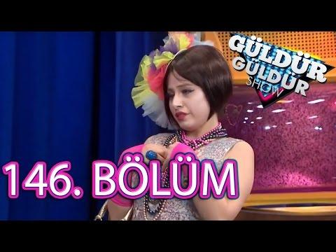 Güldür Güldür Show 146. Bölüm Full HD Tek Parça (5 Mayıs 2017)