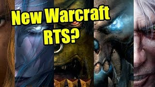 A New Warcraft RTS - Warcraft 4? What I Think Will Happen | WoWcrendor