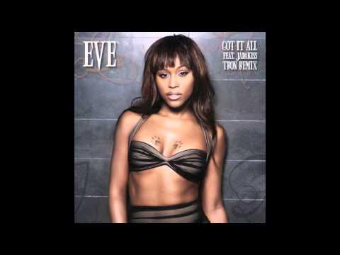 Eve - Got It All feat. Jadakiss (Tron Remix)