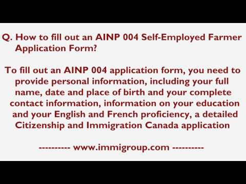 How to fill out an AINP 004 Self-Employed Farmer Application Form?