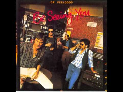 Dr Feelgood - Shes A Wind Up