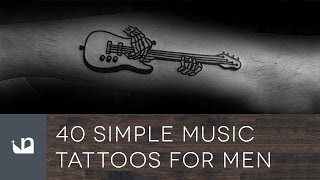 40 Simple Music Tattoos For Men