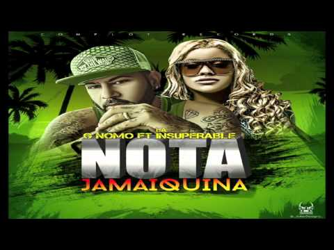 La Insuperable Ft G Nomo  - Nota Jamaiquina  Complot Records  Prod By @kilobeats