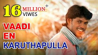 download lagu Vaadi En Karutha Pulla -   Song By gratis