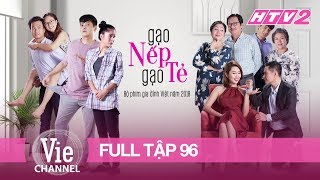 GẠO NẾP GẠO TẺ - Tập 96 - FULL   Phim Gia Đình Việt 2018