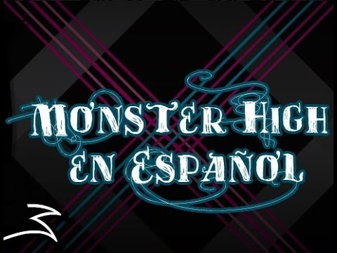 Fright Song - Monster High Cancion En Español. video
