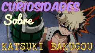 CURIOSIDADES SOBRE KATSUKI BAKUGOU #79GB