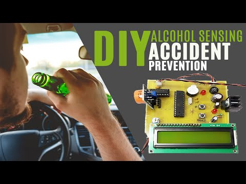 Drink & Drive Accident Prevention | Alcohol Sensing with Engine Locking Project