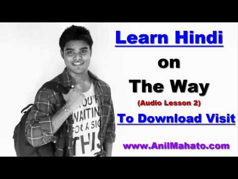 Learn Hindi On The Way (Download Hindi Audio mp3 Lesson) - 2