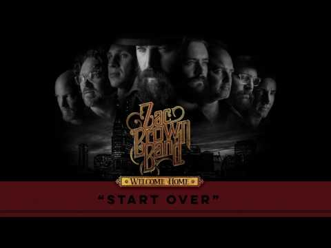 Zac Brown Band - Start Over (Audio Stream)