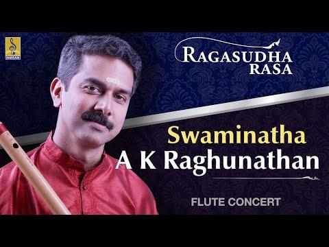 Swaminatha A Flute Concert By A.K.Raghunadhan