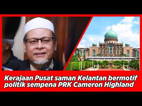 Kerajaan Pusat saman Kelantan bermotif politik sempena PRK Cameron Highland - Nik Amar