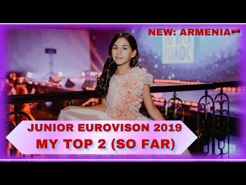 Junior Eurovision 2019 - My Top 2 (So Far) - NEW: ARMENIA
