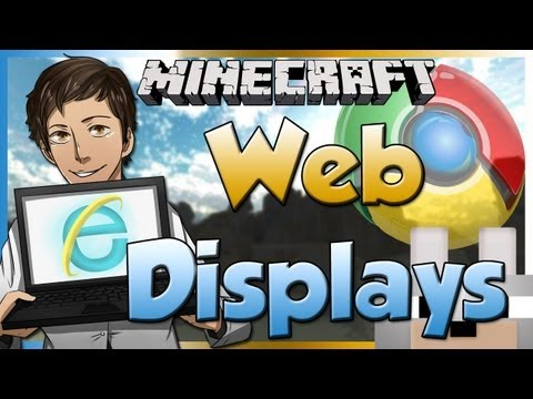 Minecraft Mods - Web Displays 1.6.2 Review and Tutorial - SURF THE INTERNET IN MINECRAFT!