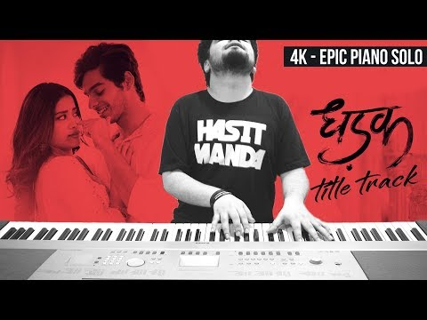 Download Lagu  DHADAK - Title Track Ajay Atul - EPIC PIANO COVER Mp3 Free