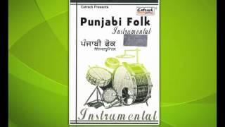 Lathe Di Chadar (Instrumental) | Punjabi Folk | Popular Punjabi Instrumental Hits