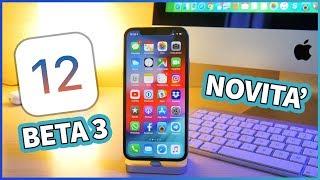 iOS 12 Beta 3: TUTTE le novità introdotte su iPhone!