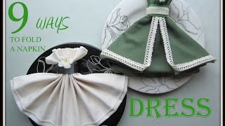NAPKIN FOLDING: 9 WAYS TO FOLD A NAPKIN DRESS