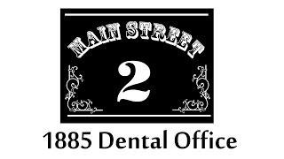 1885 Dentist Office