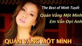 Minh Tuyết | Album Nhạc Trẻ Quán Vắng Một Mình Em Vẫn Đợi Anh - Tình Music Productions