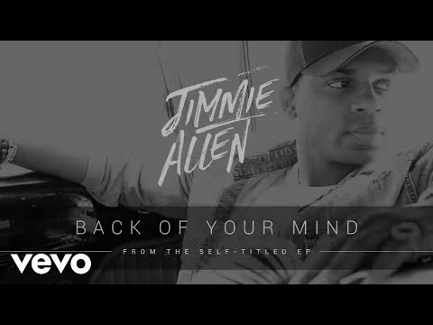 Download Jimmie Allen  Back Of Your Mind