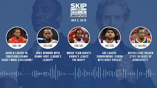 UNDISPUTED Audio Podcast (07.3.19) with Skip Bayless & Shannon Sharpe | UNDISPUTED