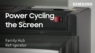 01. Power Cycling the Screen on Your Family Hub Refrigerator | Samsung US
