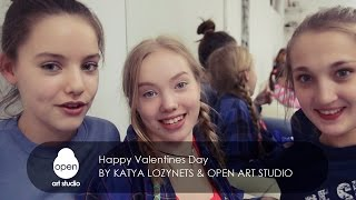 Happy Valentines Day by Katya Lozynets & Open Art Studio