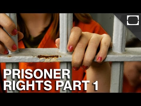 What Rights Do Prisoners Have? - Part 1