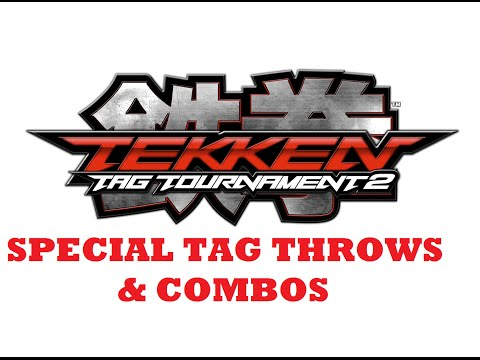 Tekken Tag Tournament 2 Special Tag Throws Combos