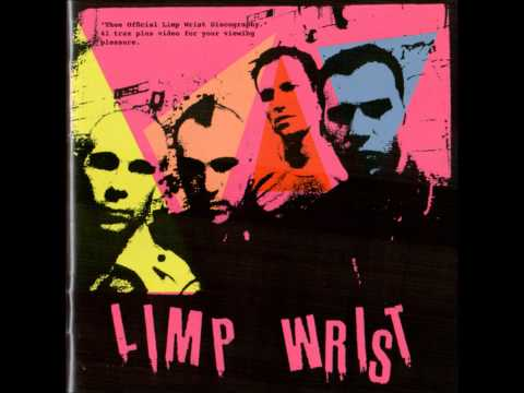 Limp Wrist - Thee Official Limp Wrist Discography (album)